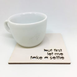 Medinis padėkliukas - But first let me take a selfie