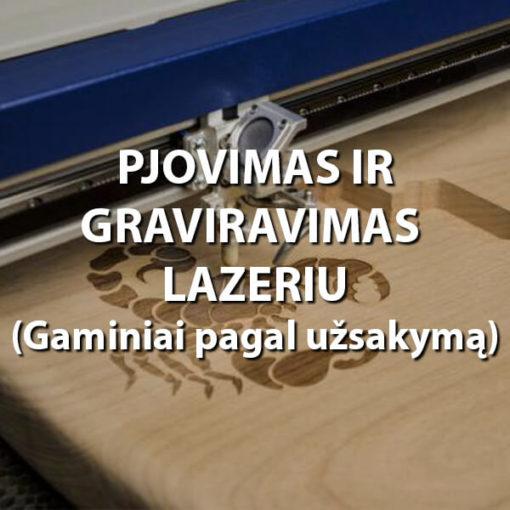 Pjovimas ir graviravimas lazeriu
